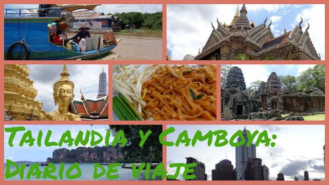Diario de viaje a Tailandia y Camboya