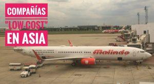 Volar en Compañías LowCost en Asia: Air Asia o Malindo Air