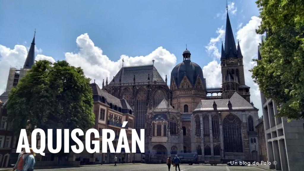 Qué ver en Aquisgran